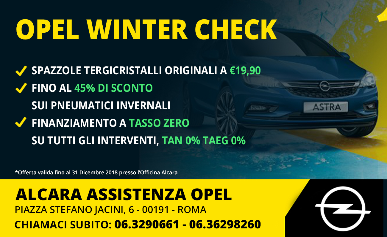 opel winter check alcara assistenza opel roma nord
